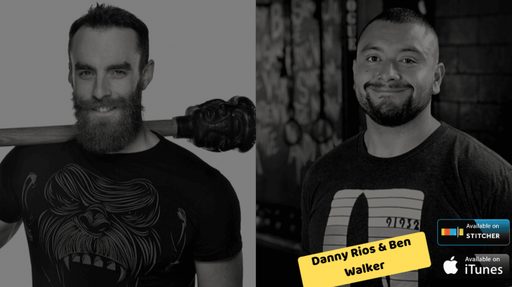 Language, Mantras, and Why Coaching Matters with Danny Rios and Ben Walker